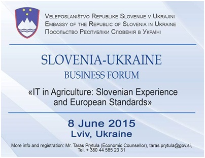 SLOVENIA-UKRAINE BUSINESS FORUM, Lviv-Ukraine, 8 June2015